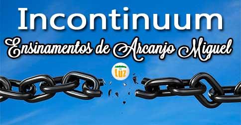 Ensinamento de Arcanjo Miguel - INCONTINUUM