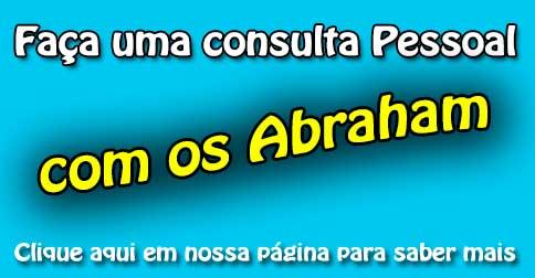 Consulta pessoal com os ABRAHAM