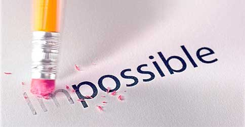 Tudo se torna possível para aqueles que não se dão o impossível