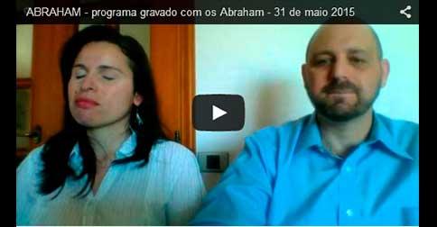 ABRAHAM – programa gravado com os Abraham – 31 de maio 2015