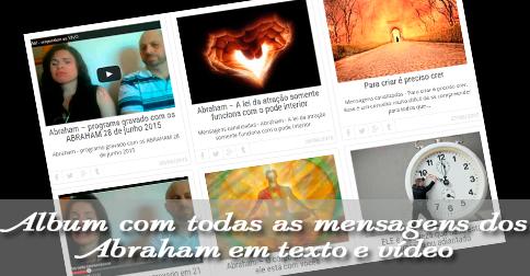 Abraham - TODAS MENSAGENS CANALIZADAS EM TEXTOS E VÍDEOS