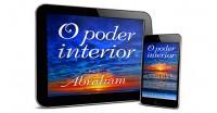 O Poder interior - Abraham - através de Luciana Attorresi
