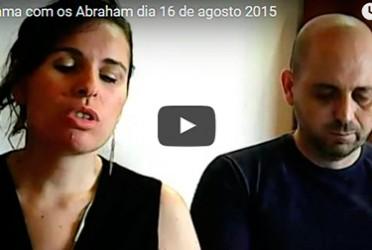 Abraham – programa gravado do dia 16 de agosto de 2015