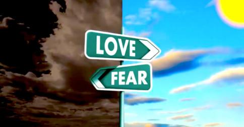 Qual você escolherá – o amor ou o medo?
