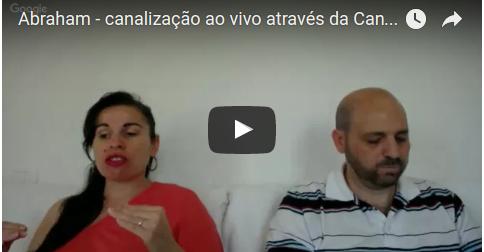 Abraham – canalização ao vivo através da Canal Luciana Attorresi  – 26 de agosto 2016