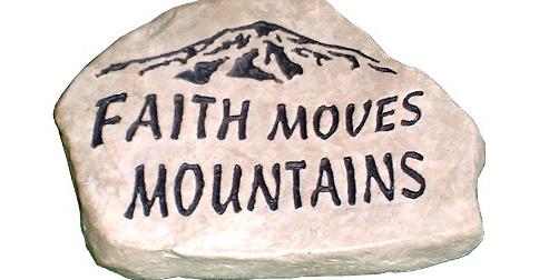 É a fé que ajuda a mover montanhas