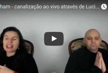 Abraham – canalização ao vivo através de Luciana Attorresi – 06/11/2016