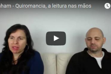 Abraham em português – Quiromancia, a leitura nas mãos