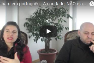 """Abraham em português – A caridade, NÃO é a """"tal da salvação"""""""