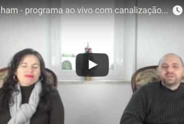 Abraham – programa ao vivo com canalização através Luciana Attorresi – 11.12.2016