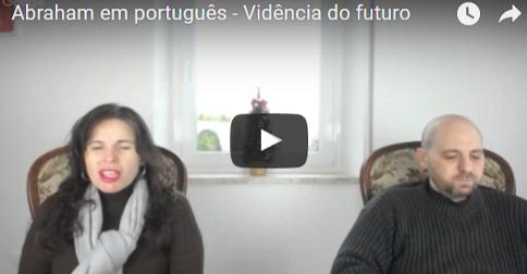Abraham em português – Vidência do futuro