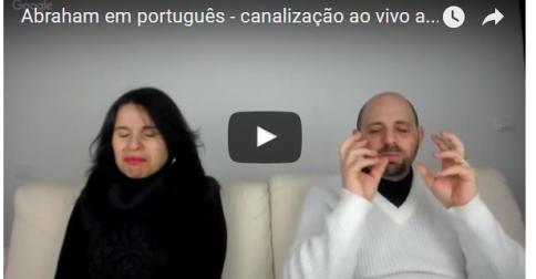 Abraham em português - canalização ao vivo através da canal Luciana Attorresi - 05.02.2017