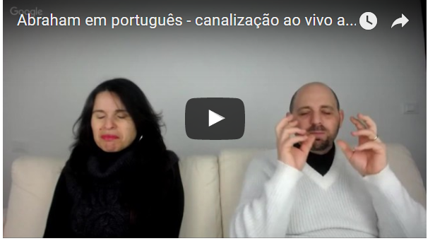Abraham em português – canalização ao vivo através da canal Luciana Attorresi – 05.02.2017