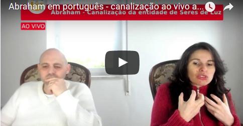 Abraham em português – canalização ao vivo através da Canal Luciana Attorresi – 12 fevereiro 2017