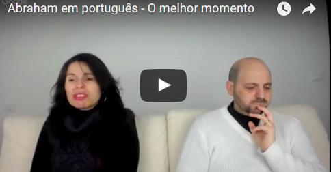 Abraham em português – O melhor momento
