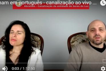 Abraham em português – canalização ao vivo através de Luciana Attorresi – 26.03.2017
