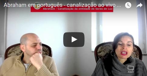 Abraham em português – canalização ao vivo através de Luciana Attorresi – 5 de março 2017