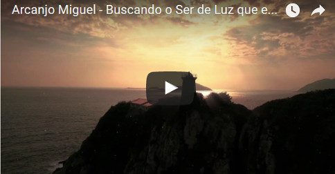 Arcanjo Miguel - Buscando o Ser de Luz que existe em você