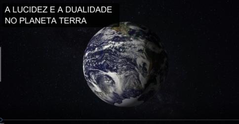 BASHAR em português – Lucidez e dualidade no Planeta Terra