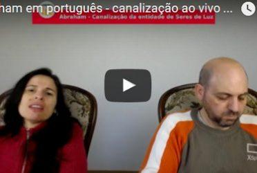 Abraham em português – canalização ao vivo através Luciana Attorresi – 9 abril 2017