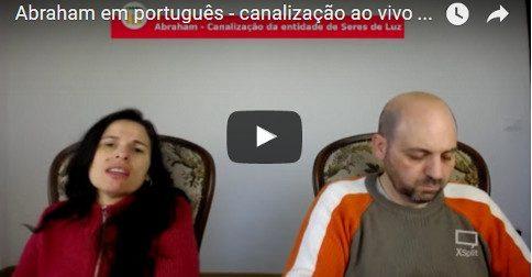 Abraham em português - canalização ao vivo através Luciana Attorresi - 9 abril 2017