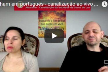 Abraham em português – canalização ao vivo através de Luciana Attorresi – 2 de abril 2017