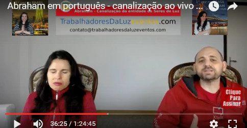 Abraham em português - canalização ao vivo por Luciana Attorresi - 30 de abril 2017
