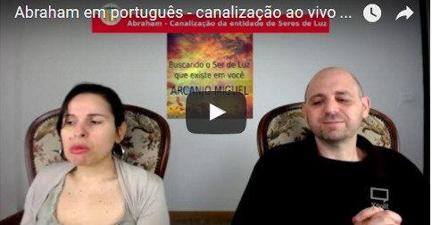 Abraham em português - canalização ao vivo através de Luciana Attorresi - 2 de abril 2017