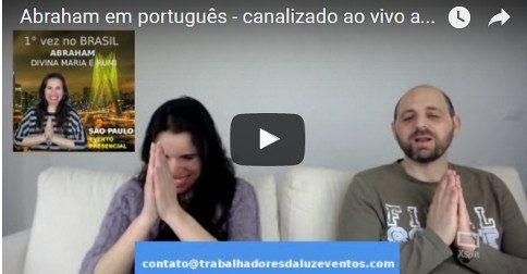 Abraham em português - canalizado ao vivo através da Canal Luciana Attorresi - 16 abril 2017