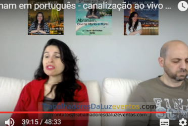 Abraham em português – canalização ao vivo por Luciana Attorresi – 14 de maio 2017
