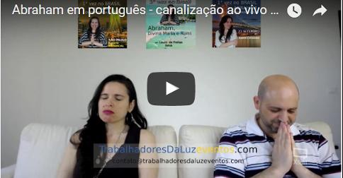 Abraham em português - canalização ao vivo por Luciana Attorresi - 28 maio 2017