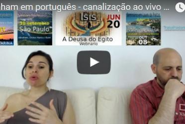 Abraham em português – canalização ao vivo por Luciana Attorresi – 18 junho 2017