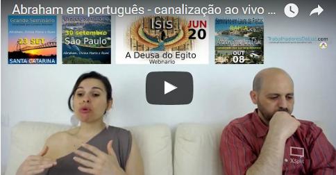 Abraham em português - canalização ao vivo por Luciana Attorresi - 18 junho 2017