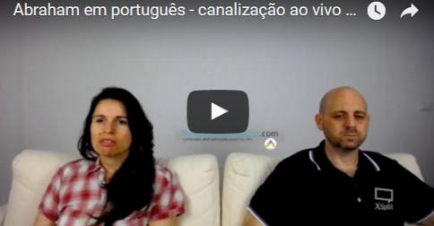Abraham em português –  canalização ao vivo com Luciana Attorresi – 25 junho 2017