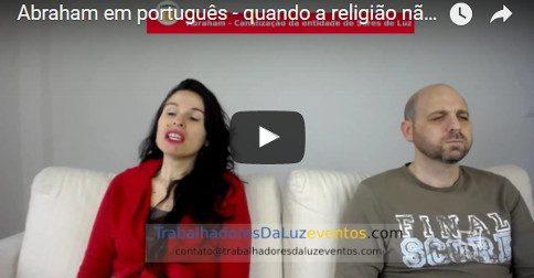 Abraham em português - quando a religião não ressoa mais com você