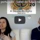 Abraham em português - Saber do futuro não é uma forma de controle