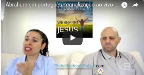 Abraham em português  – canalização ao vivo por Luciana Attorresi – 23 julho 2017