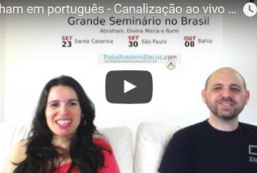 Abraham em português – Canalização ao vivo por Luciana Attorresi – 2 de julho 2017