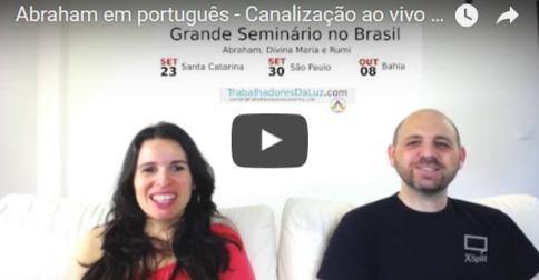Abraham em português - Canalização ao vivo por Luciana Attorresi - 2 de julho 2017