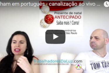 Abraham em português – canalização ao vivo por Luciana Attorresi – 27 agosto 2017