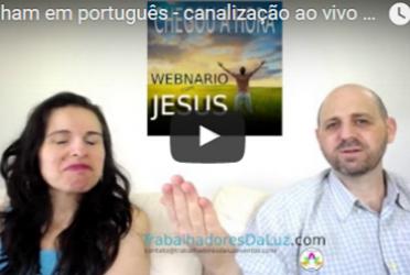 Abraham em português – canalização ao vivo por Luciana Attorresi – 6 agosto 2017