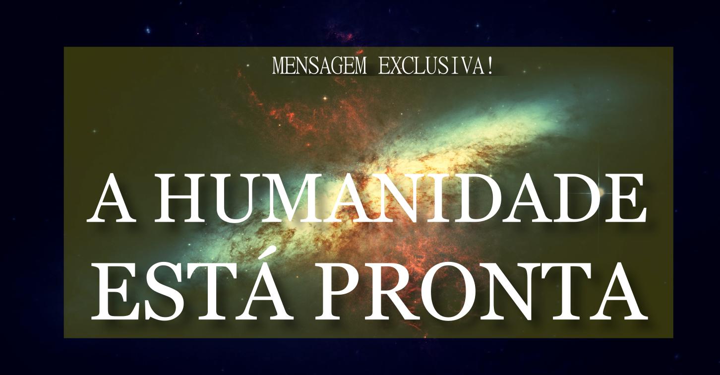 A humanidade está pronta para saber a verdade Divina