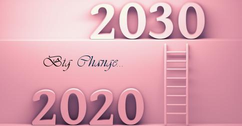 A Grande Década 2020 - 2030