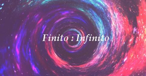 O finito e o infinito