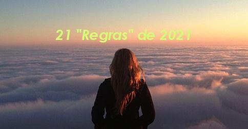 As 21 Regras para 2021