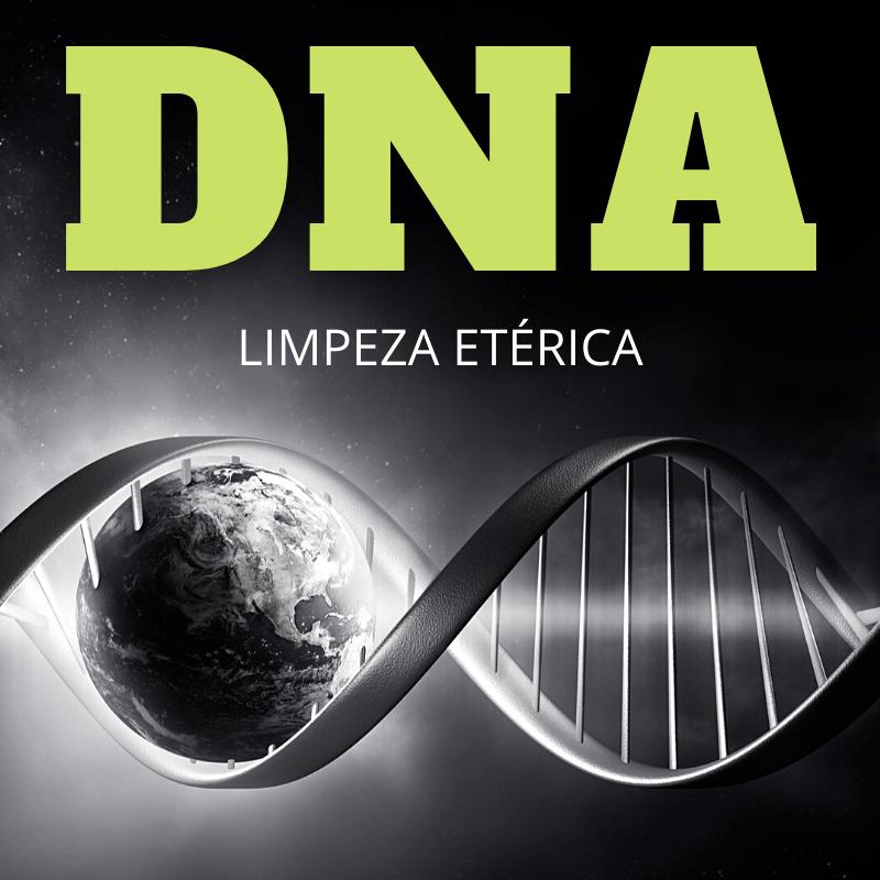 LIMPEZA ETÉRICA DNA