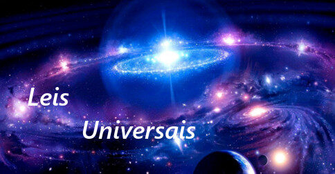 As Leis Universais